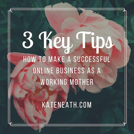 How to make a successful online business as a working mother
